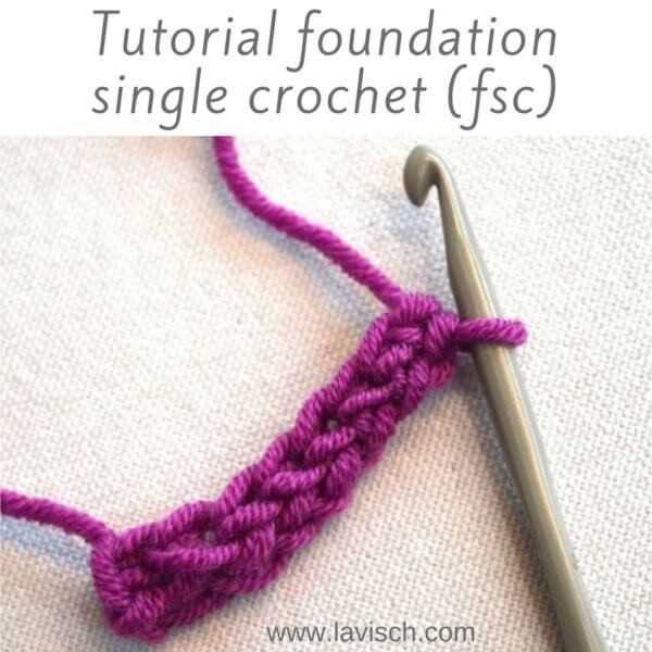tutorial: foundation single crochet (fsc)