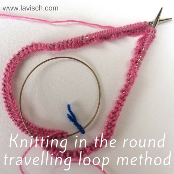 tutorial: knitting in the round - travelling loop method