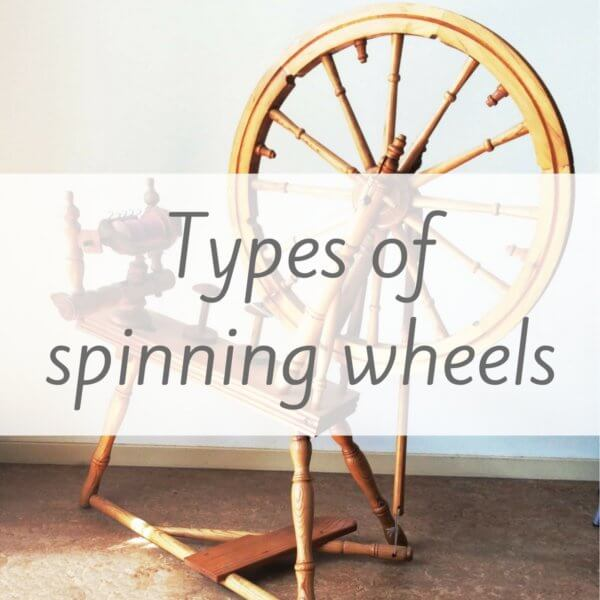 Types of spinning wheels - by La Visch Designs
