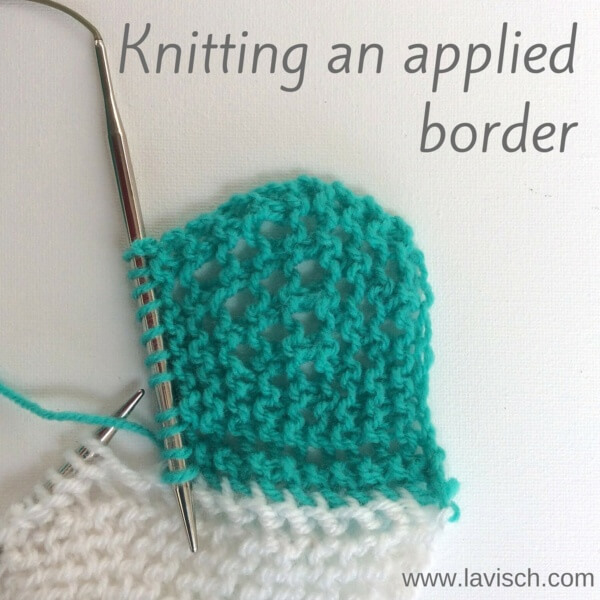Working a knitted-on border - A tutorial by La Visch Designs - www.lavisch.com