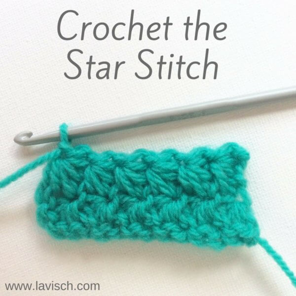 Crochet the Star Stitch - a tutorial by La Visch Designs - www.lavisch.com