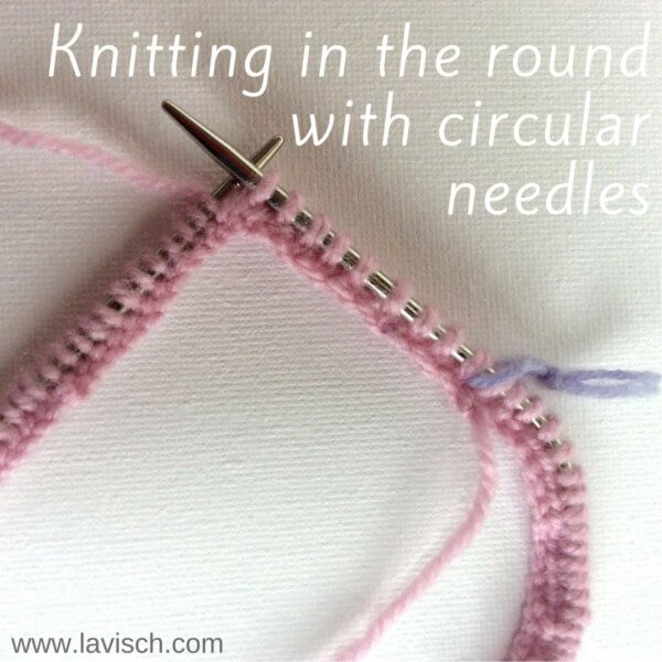 Knitting in the round with circular needles - a tutorial by La Visch Designs