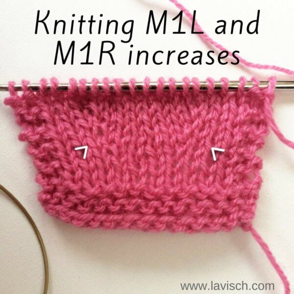 Knitting M1L and M1R increases - a tutorial by La Visch Designs