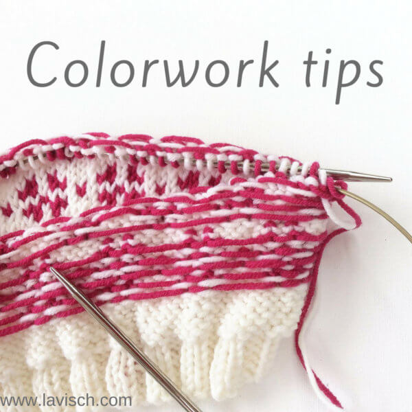 Colorwork tips - a tutorial by La Visch Designs