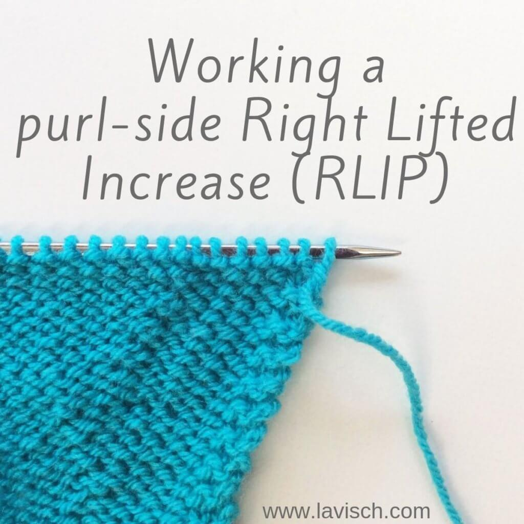 Tutorial working a purl-side Right Lifted Increase (RLIP)