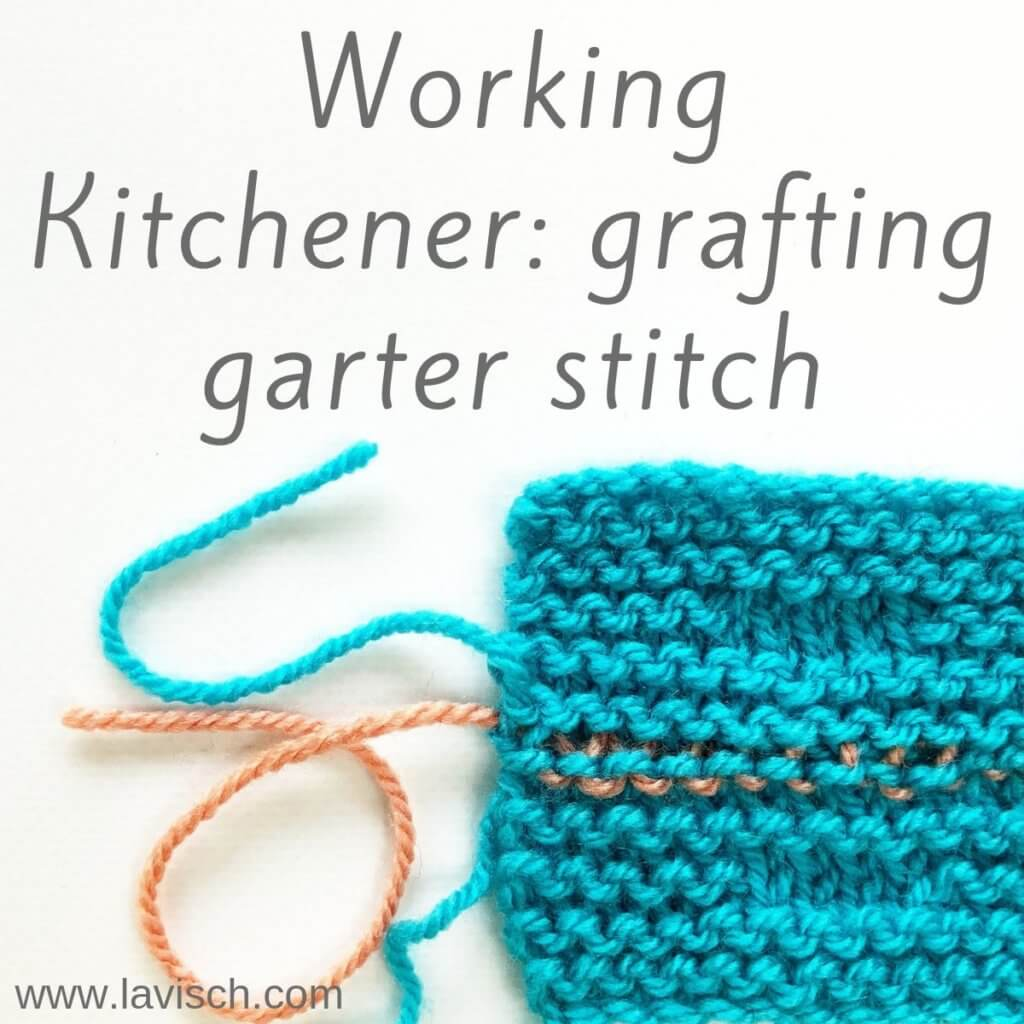 Tutorial grafting garter stitch using Kitchener