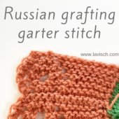 tutorial - Russian grafting garter stitch