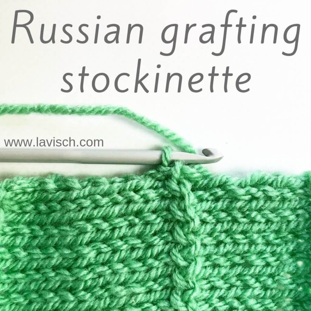 Tutorial Russian grafting stockinette - by La Visch Designs