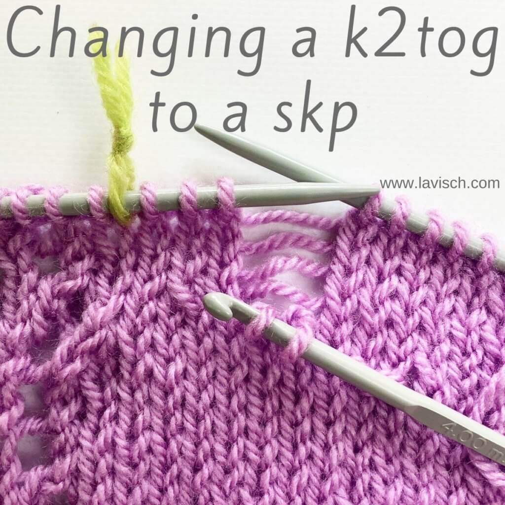 Tutorial changing a k2tog to a skp by La Visch Designs
