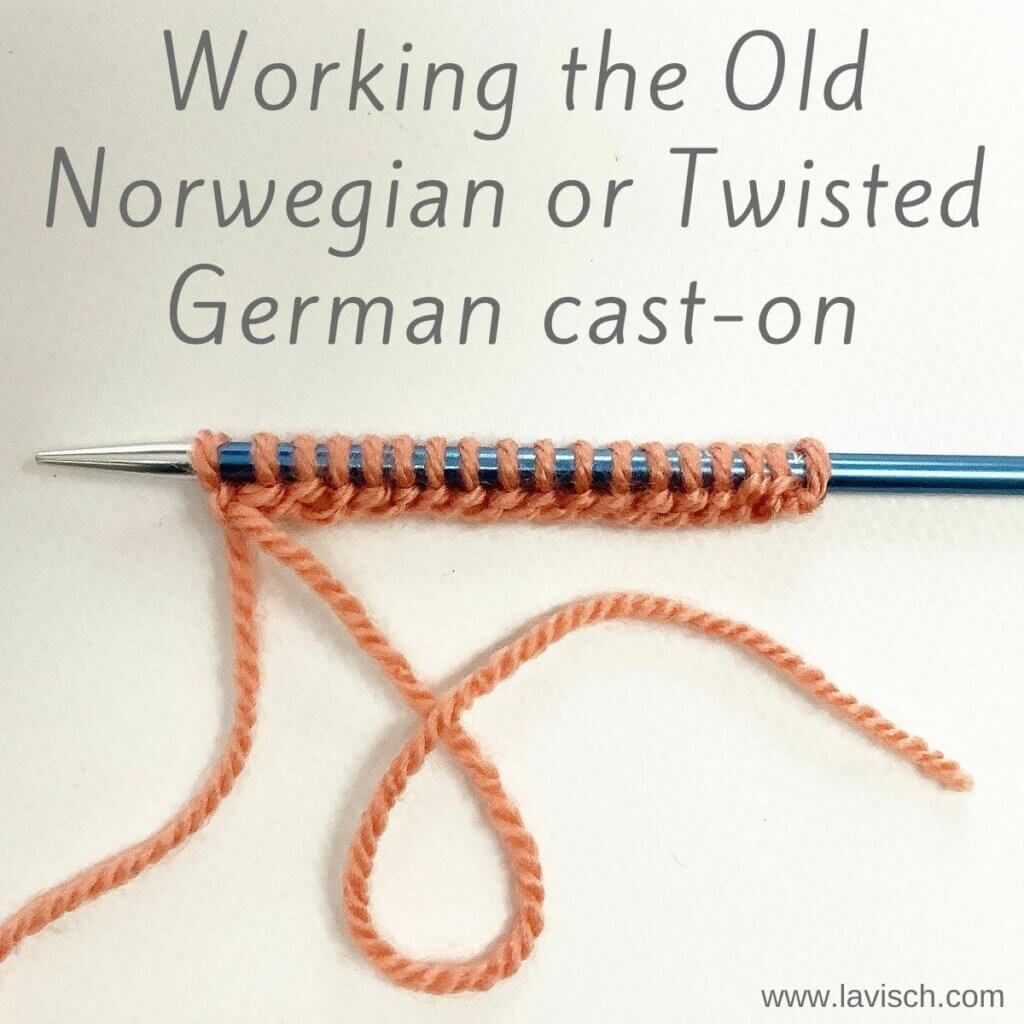 Tutorial - Working the Old Norwegian or Twisted German cast-on