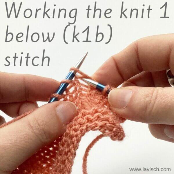 tutorial – working the knit 1 below (k1b) stitch