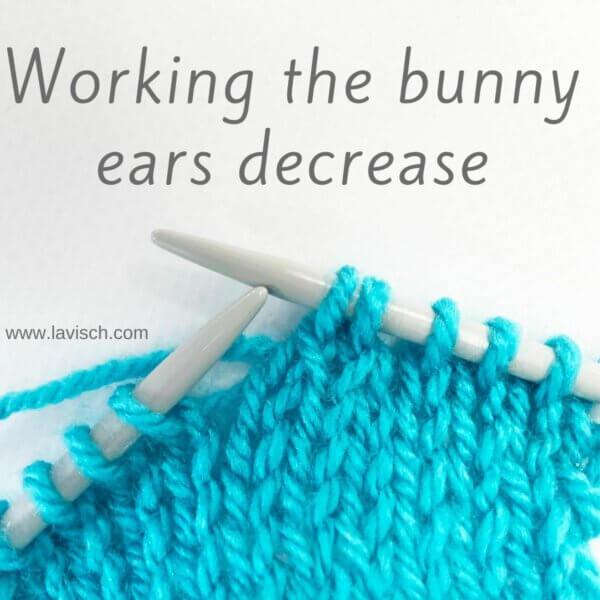 tutorial - working the bunny ears decrease